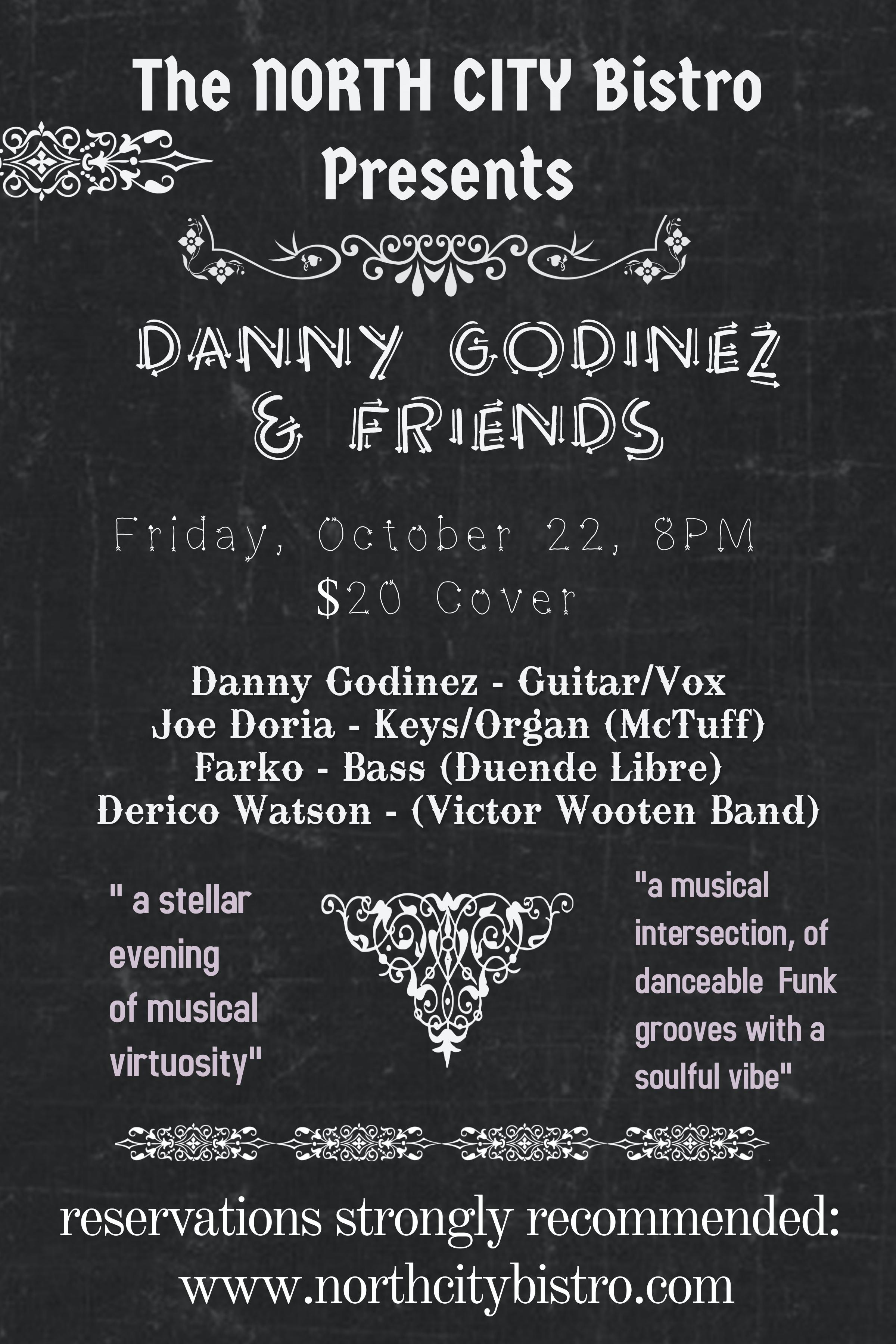 Danny Godinez & Friends – SOLD OUT SHOW!!